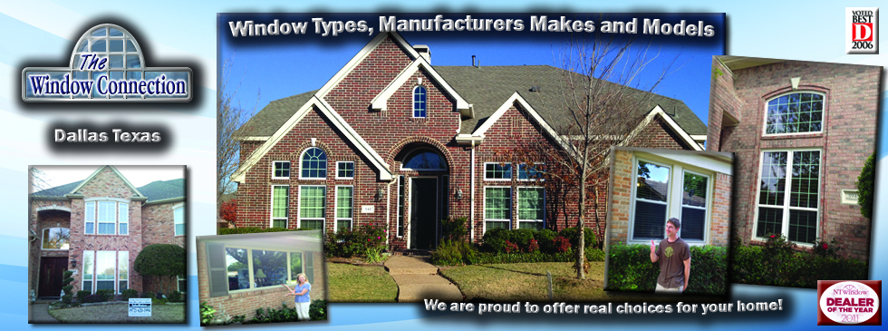 Window Types, Makes, Models and Manufacturers available in Dallas Texas